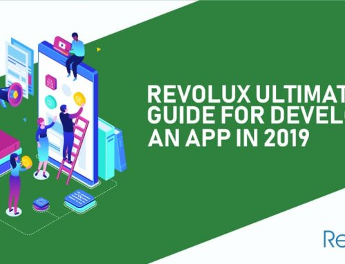 Revolux Ultimate Guide For Developing An App In 2019